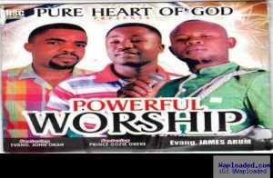 Evang. James Arum - Powerful Worship (ft. Gozie Okeke & Evang. John Okah)